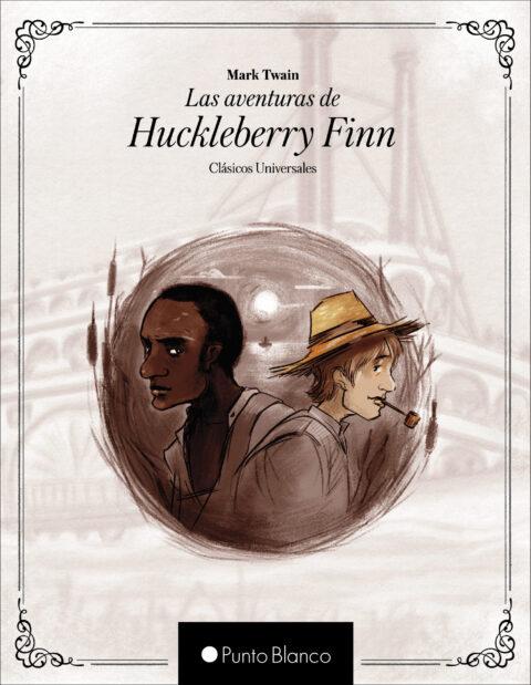 Portada libro Las Aventuras de Huckleberry Finn